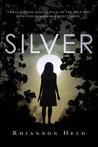 Silver (Silver, #1)