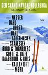 Den skandinaviske gullrekka by Håkan Nesser