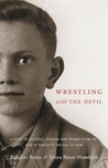 Wrestling with the Devil by Tonya Russo Hamilton