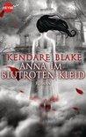 Anna im blutroten Kleid by Kendare Blake