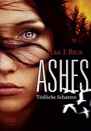 Tödliche Schatten (Ashes, #2)