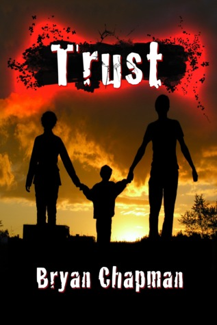 Trust by Bryan Chapman