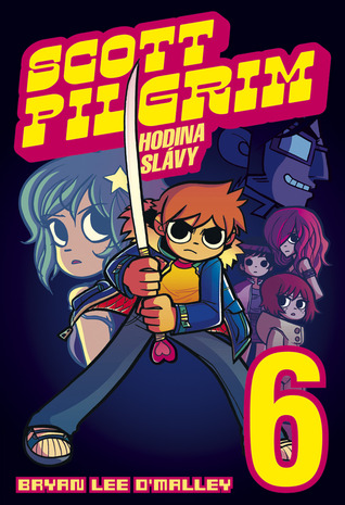 Ebook Scott Pilgrim: Hodina slávy by Bryan Lee O'Malley TXT!