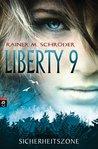 Sicherheitszone (Liberty 9, #1)