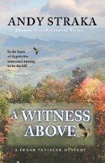 A Witness Above by Andy Straka