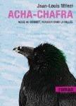 Acha Chafra: Neige Au Sommet, Verdeur Dans La Vallée