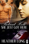 Retreat Hell! She Just Got Here by Heather Long