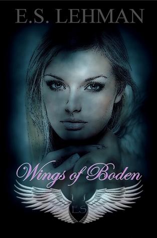Wings of Boden by E.S. Lehman