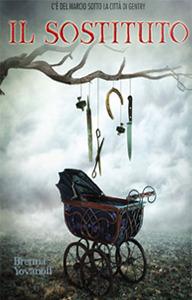 Il sostituto by Brenna Yovanoff
