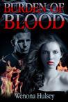 Burden of Blood (Blood Burden, #1)