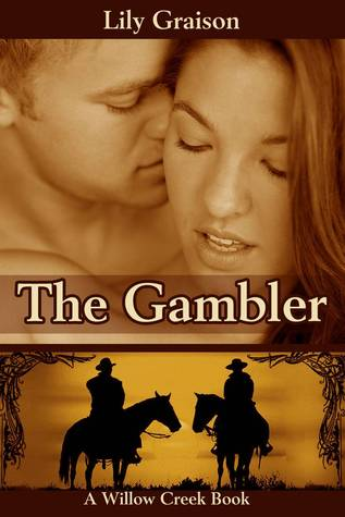 The Gambler (Willow Creek, #3)