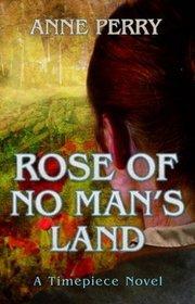Rose of No Man's Land (Timepiece, #2)