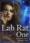 Lab Rat One (Touchstone, #2)