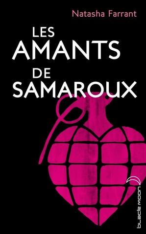 Les Amants De Samaroux by Natasha Farrant