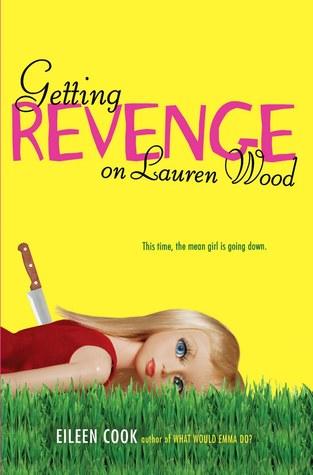 Getting Revenge on Lauren Wood