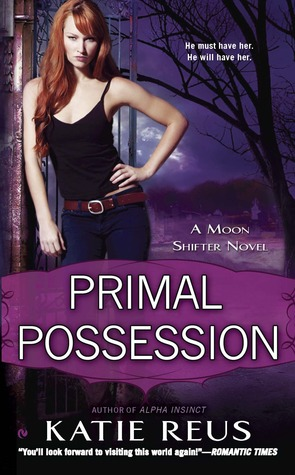 Primal Possession (Moon Shifter, #2)