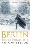 Berlin. The Downfall, 1945