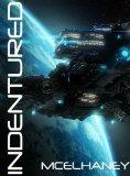Indentured (The Mystic Saga, #1)