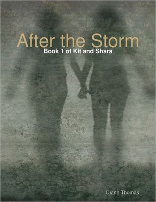 After the Storm : Book 1 of Kit and Shara