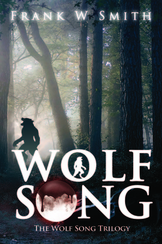 Wolf Song by Frank W. Smith
