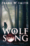 Wolf Song (Wolf Song Trilogy #1)