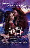 Vacation with a Vampire by Michele Hauf