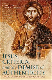 Jesus, Criteria, and the Demise of Authenticity