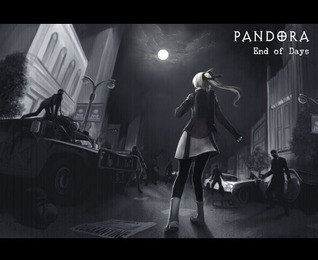 PANDORA: End of Days (Volume 1)