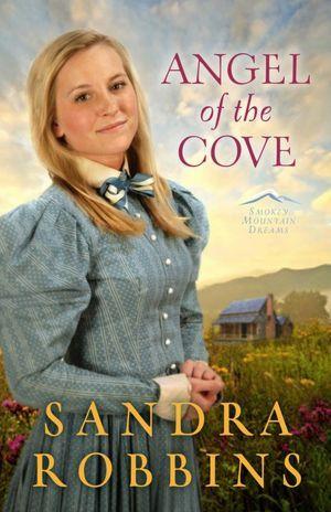 Angel of the Cove by Sandra Robbins