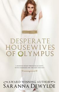 Desperate Housewives of Olympus by Saranna DeWylde