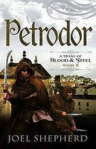 Petrodor (A Trial of Blood & Steel, #2)
