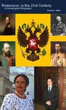 Romanovs in the 21st Century: A Genealogical Biography
