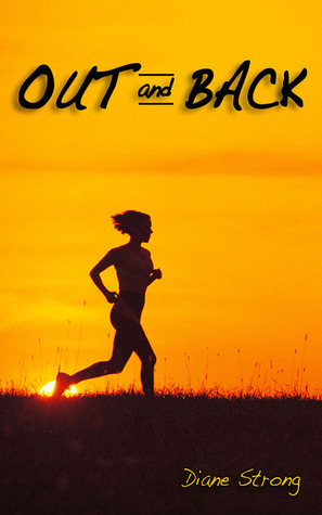 Out and Back by Diane Strong