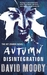 Disintegration (Autumn, #4)
