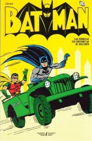 Batman: #06 (Batman: Las primeras 100 historietas #6 de 16)