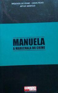manuela-a-marechala-do-crime-arquivos-do-crime-casos-reais-7