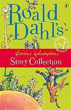 roald-dahl-s-glorious-galumptious-story-collection