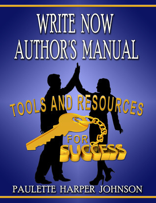 Write Now Author's Manual: Tools and resources for success