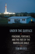 under-the-surface-fracking-fortunes-and-the-fate-of-the-marcellus-shale