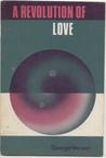 A Revolution Of Love