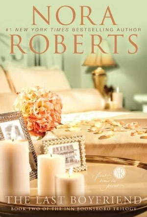 The last boyfriend by Nora Roberts : Free pdf download