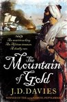 The Mountain of Gold  (The Journals of Matthew Quinton, #2)