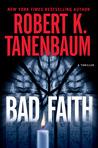 Bad Faith (A Butch Karp-Marlene Ciampi Thriller)