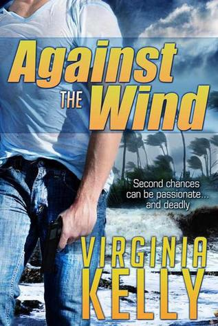 Against The Wind by Virginia Kelly