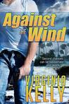 Against The Wind (Florida Sands Romantic Suspense, #1)