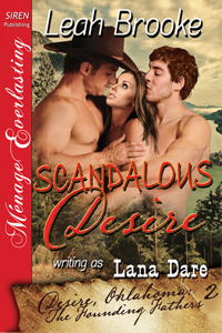 Scandalous Desire (Founding Fathers, #2)