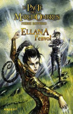 Ellana, l'Envol (Le Pacte des MarchOmbres, #2)