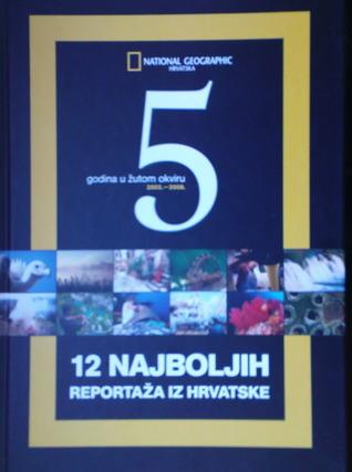 12 najboljih reportaža iz Hrvatske