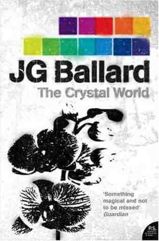 Ebook Crystal World by J.G. Ballard TXT!