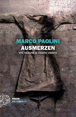 Ausmerzen by Marco Paolini